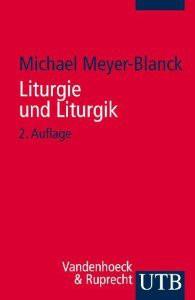 Liturgie und Liturgik