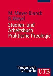 Studien und -arbeitsbuch Praktische Theologie